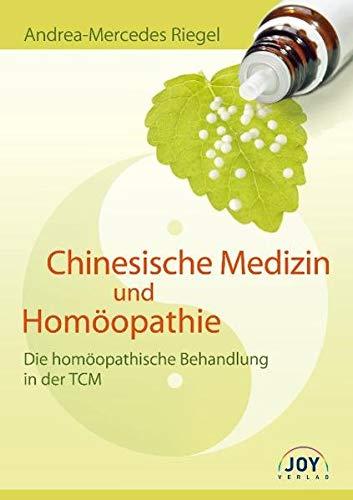 9783928554824: Chinesische Medizin und Homöopathie