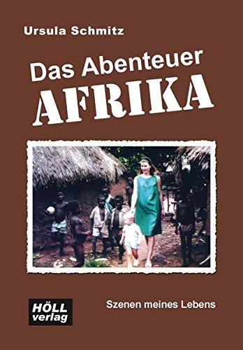 9783928564649: Das Abenteuer Afrika