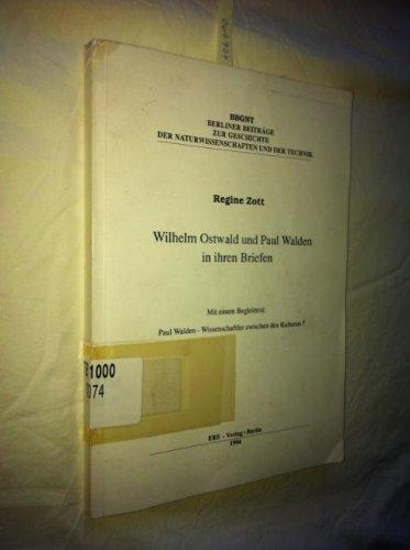 9783928577175: Wilhelm Ostwald und Paul Walden in ihren Briefen (Taschenbuch)
