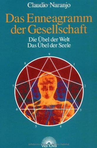 9783928632379: Das Enneagramm der Gesellschaft: Die �bel der Welt, das �bel der Seele