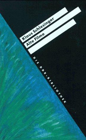 9783928660891: Alte Filme (Die DDR-Bibliothek) (German Edition)