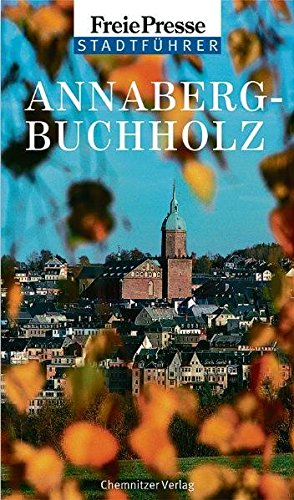 Stadtführer Annaberg-Buchholz