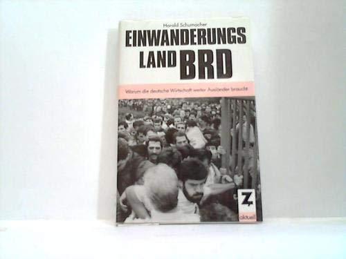 9783928679053: Einwanderungsland BRD (German Edition)