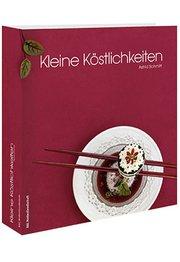 9783928709149: Kleine K�stlichkeiten: Das Fachbuch f�r Catering und Partyservice