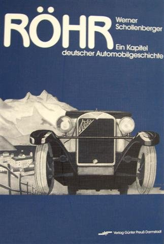 9783928746045: Röhr. Ein Kapitel deutscher Automobilgeschichte