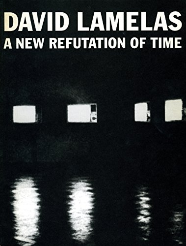 9783928762724: David Lamelas: A New Refutation of Time