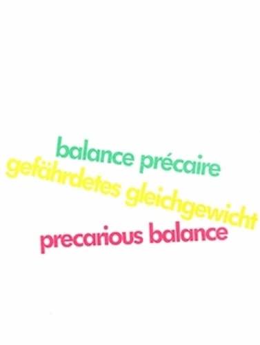 Richard Serra: Precarious Balance: Serra, Richard; Albers,