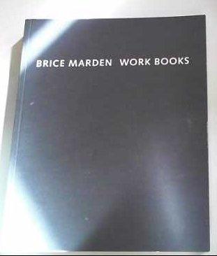 9783928762816: Brice Marden: Work Books 1964-1995