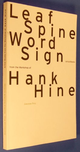 9783928762922: Leaf, spine, word, sign: Artists books from the workshop of Hank Hine