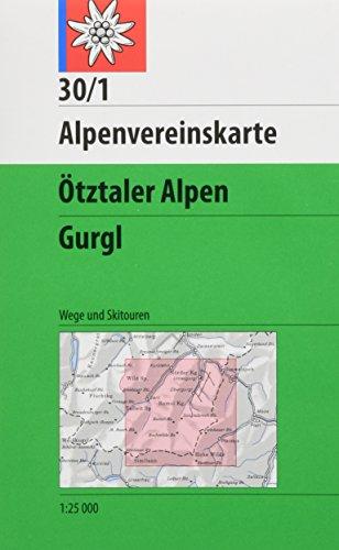 DAV Alpenvereinskarte 30/1 Ötztaler Alpen Gurgl 1 : 25 000 : Topographische Karte. Wege ...