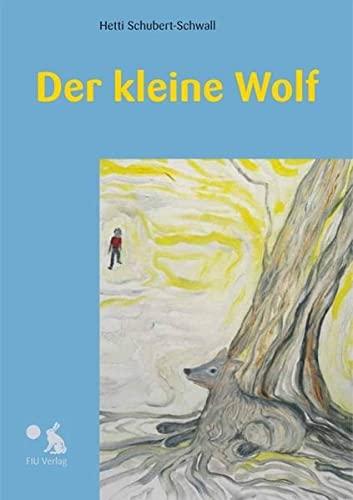 9783928780353: Der kleine Wolf
