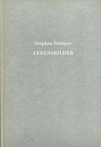 9783928780575: Stephan Stüttgen - Lebensbilder