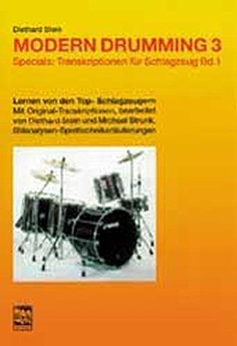 9783928825672: Modern Drumming III. Specials: Transkriptionen I.