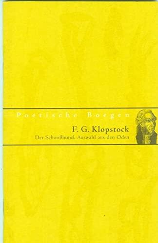 9783928833653: Der Schooßhund: Auswahl aus den Oden