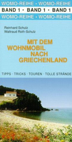 9783928840019: Mit dem Wohnmobil nach Griechenland.