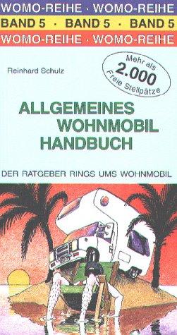 9783928840552: Allgemeines Wohnmobil-Handbuch