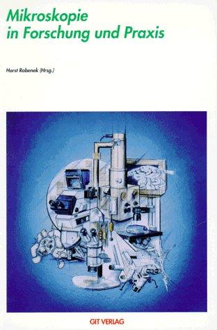9783928865180: Mikroskopie in Forschung und Praxis