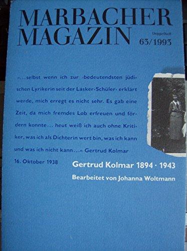 Gertrud Kolmar, 1894-1943. Begleitbuch zur Ausstellung im Schiller-Nationalmuseum Marbach zwischen Februar u. Mai 1993. - Woltmann, Johanna.