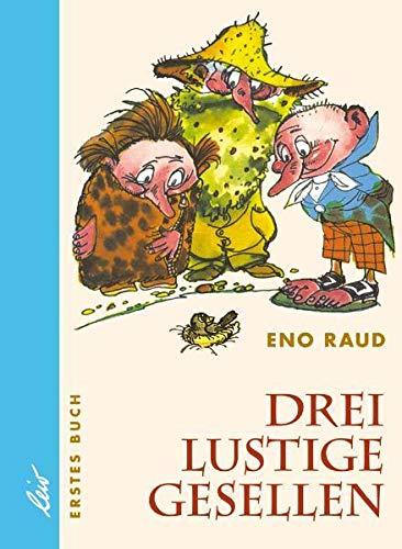 9783928885072: Drei lustige Gesellen. Erstes Buch