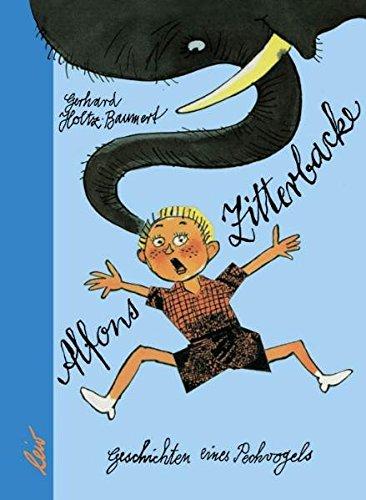 9783928885768: Alfons Zitterbacke: Die heiteren Geschichten eines Pechvogels