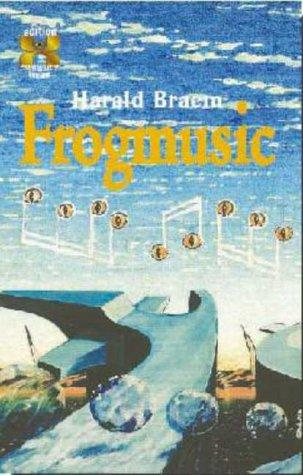 Frogmusic Edition X: Braem, Harald