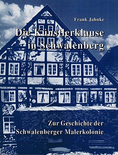 9783928918640: Die Künstlerklause in Schwalenberg: Zur Geschichte der Schwalenberger Malerkolonie (Livre en allemand)