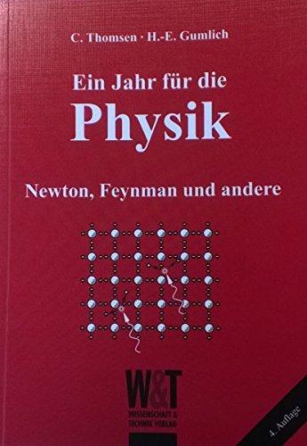 9783928943949: Ein Jahr für die Physik: Newton, Feynman und andere