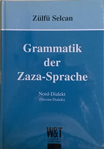 9783928943963: Grammatik der Zaza-Sprache