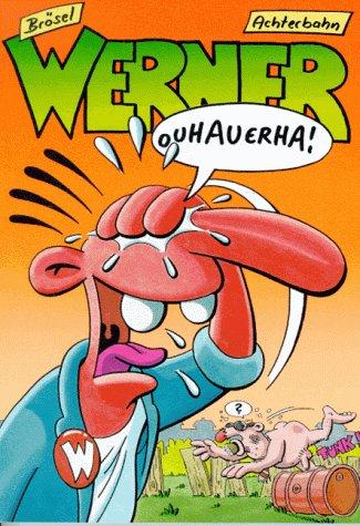 9783928950008: Werner - Ouhauerha! (Werner, #7)