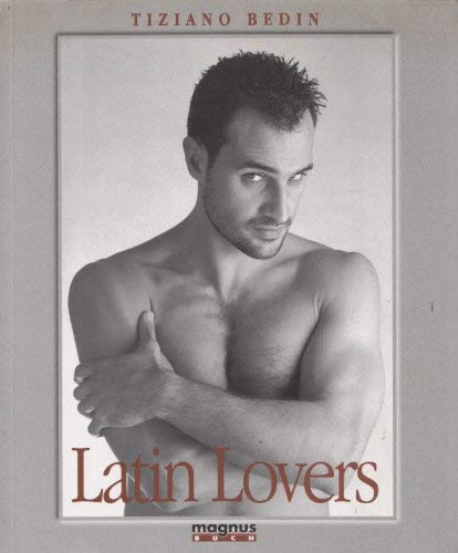 Latin Lovers: Bedin, Tiziano