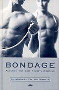 9783928983822: Bondage. Ausstieg aus der Selbstkontrolle. Ein Handbuch