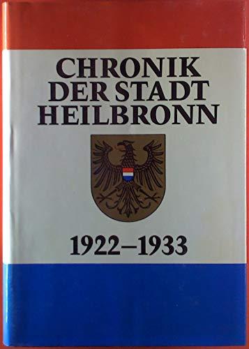 Chronik der Stadt Heilbronn: 1922-1933 (Veröffentlichungen des: Dürr, Friedrich