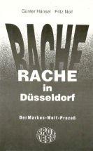 9783928999328: Rache in Dusseldorf: Der Markus-Wolf-Prozess (German Edition)