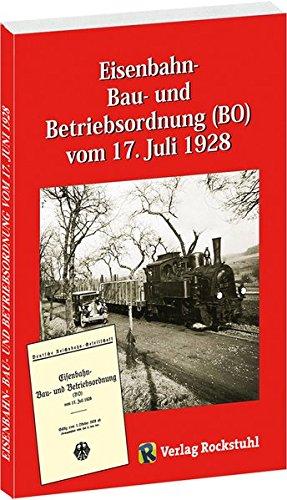 9783929000696: Eisenbahn - Bau- und Betriebsordnung (BO) vom 17. Juli 1928