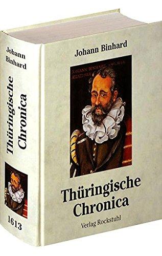 9783929000764: Th�ringer Chronika von 1613: Die Th�ringer Chronik von den Anf�ngen bis zum Drei�igj�hrigen Krieg 2
