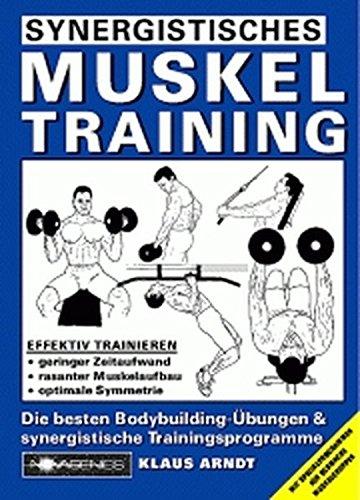 Synergistisches Muskeltraining: Die besten Bodybuilding-Übungen und synergistische ...