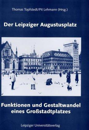 9783929031287: Der Leipziger Augustusplatz