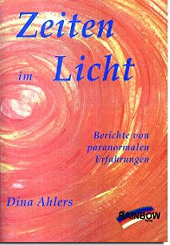 9783929046250: Zeiten im Licht: Berichte von paranormalen Erfahrungen