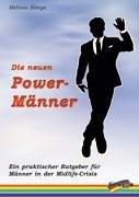 9783929046892: Die neuen Power-Männer.