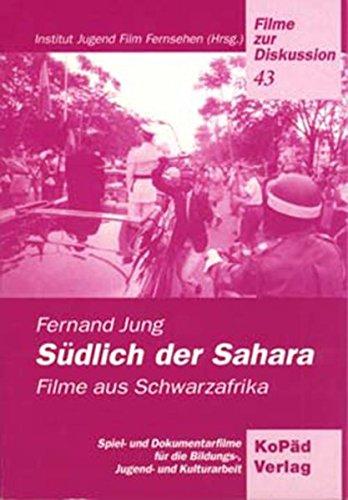 9783929061277: Südlich der Sahara: Filme aus Schwarzafrika