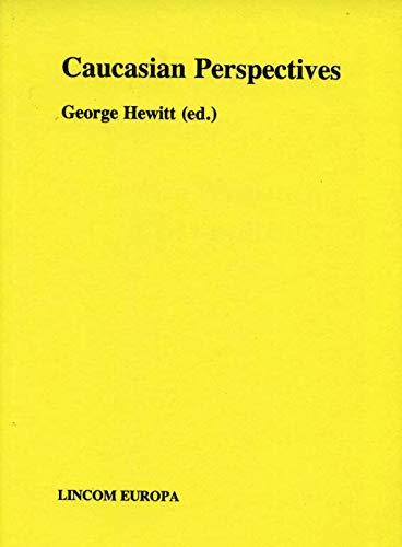 Caucasian perspectives.: HEWITT (George) [Ed.]