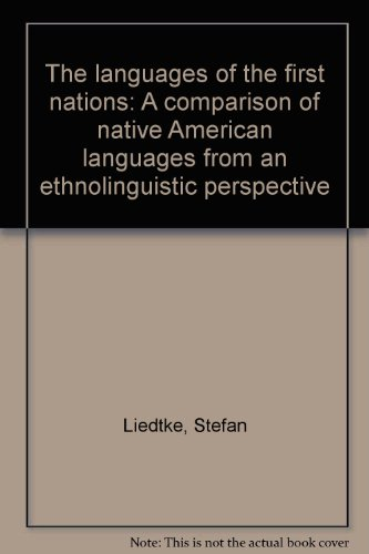 """The Languages of the """"First Nations"""": Liedtke, Stefan"""