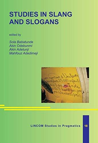 Studies in Slang and Slogans: Sola Babatunde, Akin