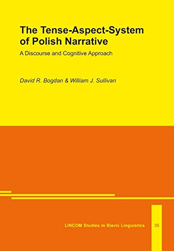 9783929075854: The Tense-Aspect-System of Polish Narrative. A Discourse and Cognitive Approach