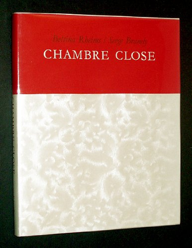 Chambre Close: Bettina Rheims, Serge