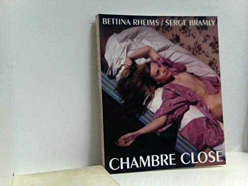 Rheims bettina abebooks for Bettina rheims serge bramly chambre close