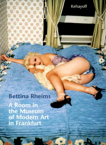 A Room in the Museum of Modern: Rheims, Bettina (Photos)