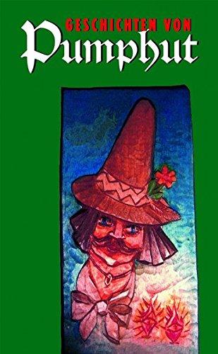 9783929091953: Geschichten von Pumphut: Nach einem Mundartbuch von Rudolf Gärtner