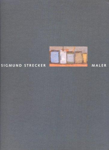 9783929096057: Sigmund Strecker - Maler