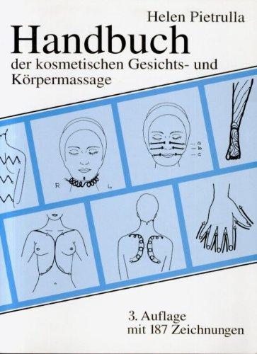 9783929097061: Handbuch der kosmetischen Gesichts- und Körpermassage